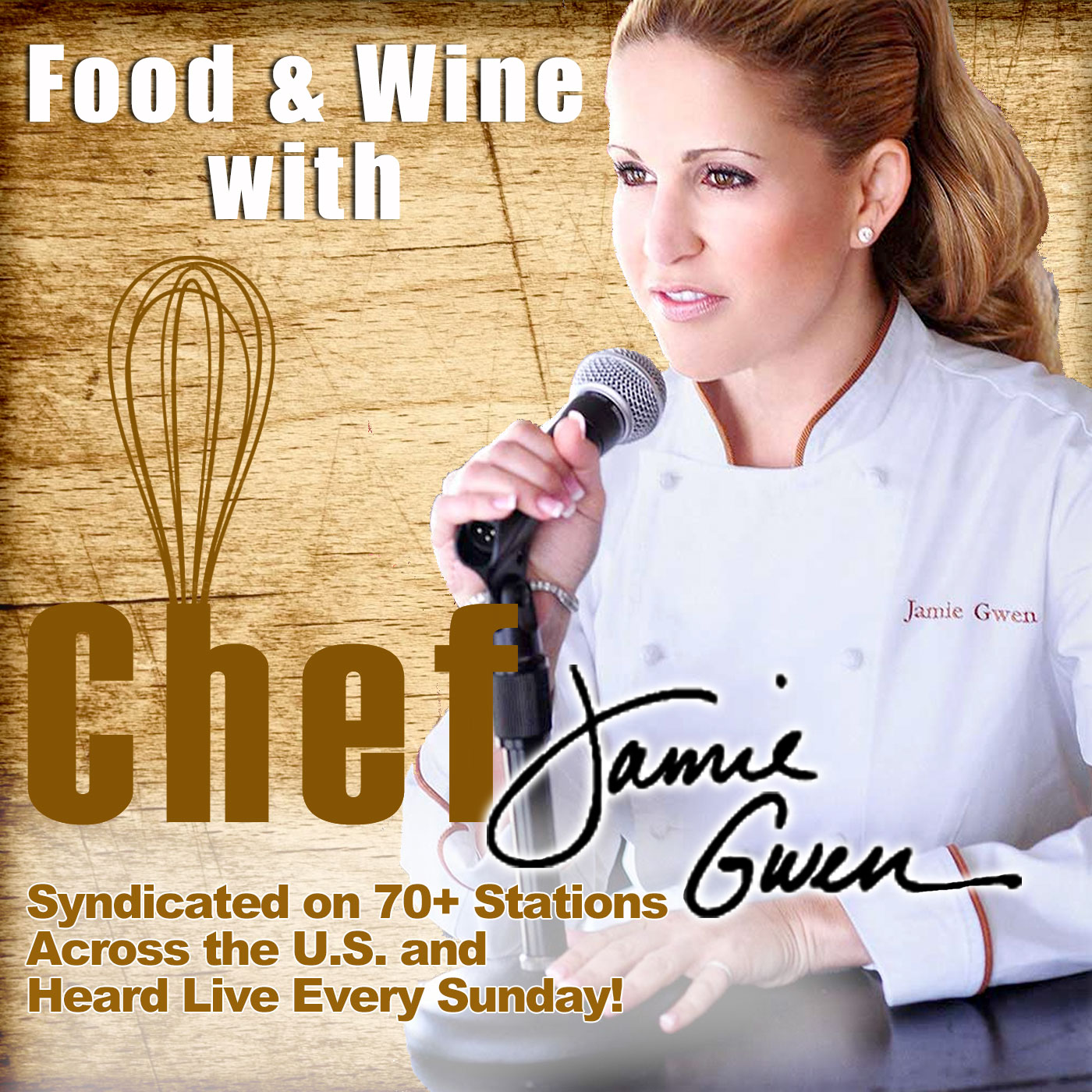 FOOD & WINE with CHEF JAMIE GWEN